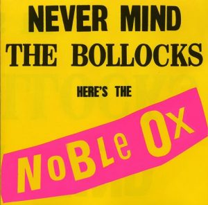 never mind the Noble Ox